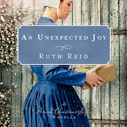 An Unexpected Joy Audiobook By Ruth Reid cover art