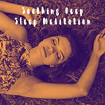 Soothing Deep Sleep Meditation