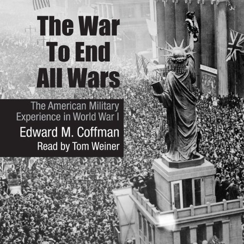 The War to End All Wars audiobook cover art