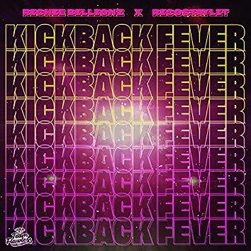 Kickback Fever