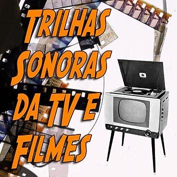 Trilhas Sonoras da TV e Filmes