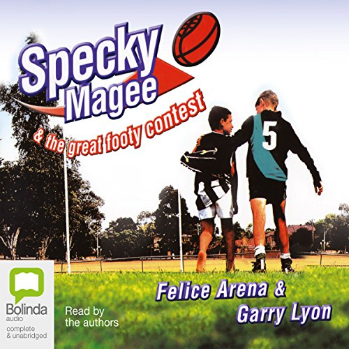 Specky Magee & The Great Footy Contest audiobook cover art