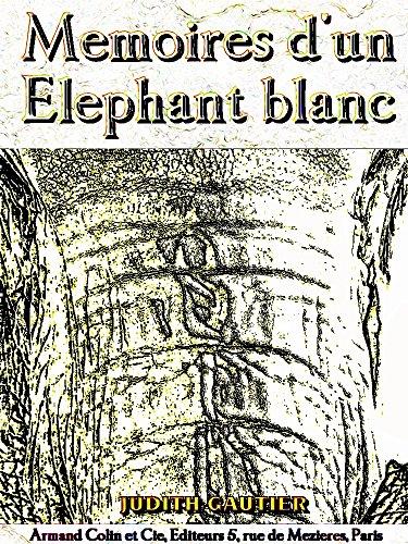 Mémoires d'un Éléphant blanc (Illustrations)