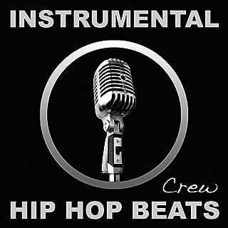 Instrumental Hip Hop Beats (Rap, Pop, R&b, Dirty South, 2012, West, East, Coast, Dj, Freestyle, Beat, Hiphop, Instrumentals)