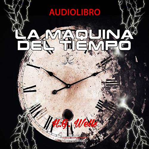 Couverture de La maquina del tiempo [The Time Machine]