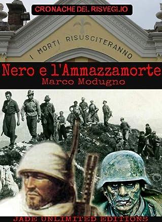 Nero e lAmmazzamorte (Cronache del Risveglio Vol. 1)