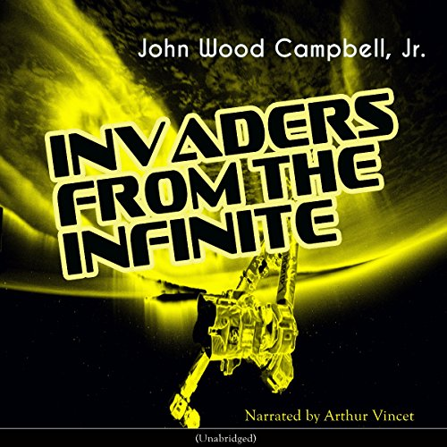 Invaders from the Infinite audiobook cover art
