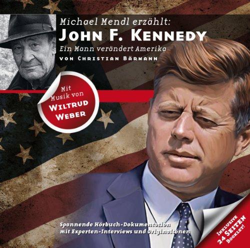 John F. Kennedy - Ein Mann verändert Amerika     Zeitbrücke Wissen              By:                                                                                                                                 Christian Bärmann                               Narrated by:                                                                                                                                 Michael Mendl                      Length: 2 hrs and 21 mins     Not rated yet     Overall 0.0