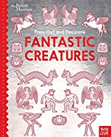 British Museum Press Out and Decorate: Fantastic Creatures (Press Out and Colour)
