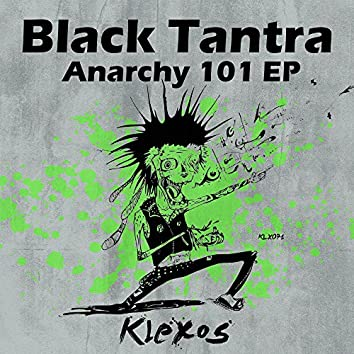 Anarchy 101 EP