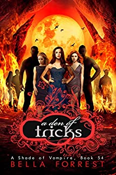 A Shade of Vampire 54: A Den of Tricks by [Bella Forrest]