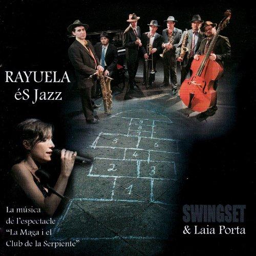 Rayuela éS Jazz (La música de l'espectacleLa Maga i el Club de la Serpiente)