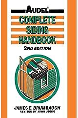 Complete Siding Handbook: Installation, Maintenance, Repair Paperback