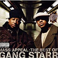 Mass Appeal: the Best of Gangstarr