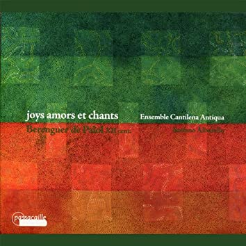 Berenguer de Palol: Joys Amors et Chants