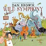 Dan Brown: Wild Symphony