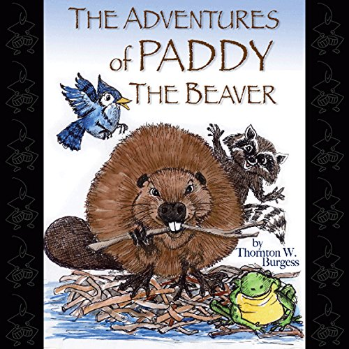 The Adventures of Paddy the Beaver audiobook cover art