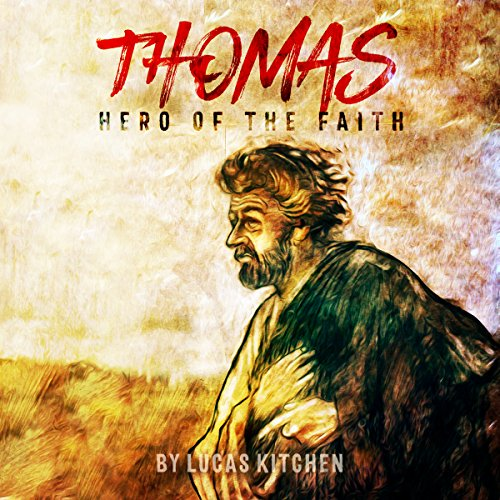 Thomas: Hero of the Faith audiobook cover art