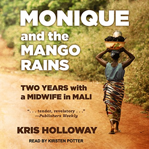 Monique and the Mango Rains audiobook cover art