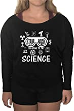 Go All Out Womens Stand Back I'm Going to Try Science Off-Shoulder Sponge Fleece Wideneck Sweatshirt