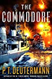 The Commodore: A Novel (P. T. Deutermann WWII Novels)