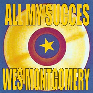 All My Succes - Wes Montgomery