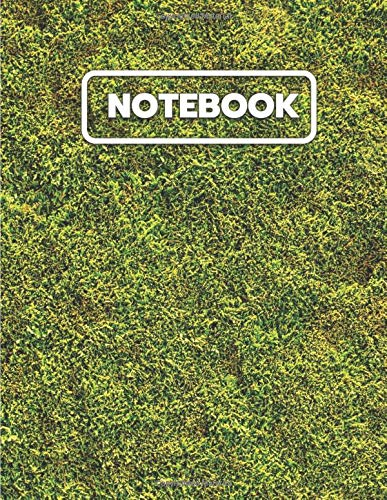 Natural Grass Lawn Notebook: College Ruled Notebook And Journal For Writing, Listing, Taking Notes, Gifts Idea, Large Size ( 8.5x11 ) Notebook To Write In