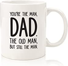 The Man, The Old Man Funny Dad Mug - Best Dad Fathers Day Gifts - Unique Gag Gift For Him From Daughter, Son, Wife - Cool Birthday Present Idea For a Father, Men, Guys - Fun Novelty Coffee Cup