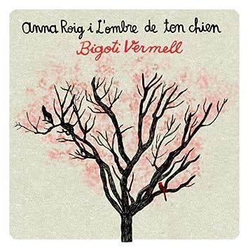 Bigoti Vermell - EP
