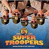 Super Troopers (Original Motion Picture Soundtrack)