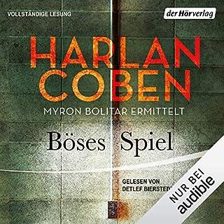 Böses Spiel     Myron-Bolitar-Reihe 6              Autor:                                                                                                                                 Harlan Coben                               Sprecher:                                                                                                                                 Detlef Bierstedt                      Spieldauer: 11 Std. und 13 Min.     99 Bewertungen     Gesamt 4,5
