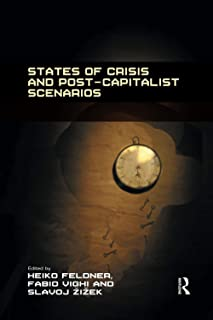 States of Crisis and Post-Capitalist Scenarios