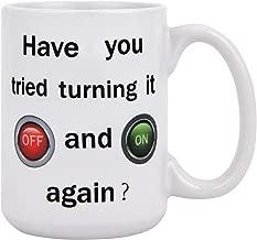 turn it off and on again mug