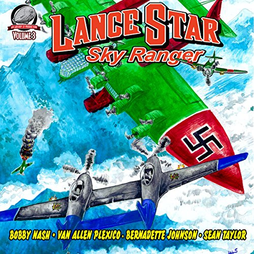 Lance Star: Sky Ranger, Volume 3 audiobook cover art