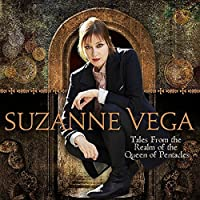 From the Realm of the Queen of Pentacles by SUZANNE VEGA (2014-02-11)