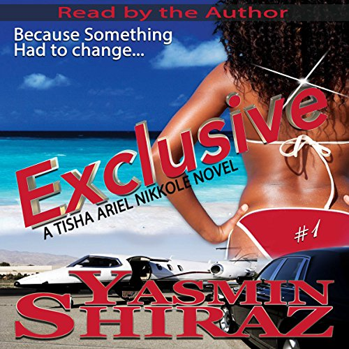 Exclusive: A Tisha Ariel Nikkole Novel, Book 1 audiobook cover art