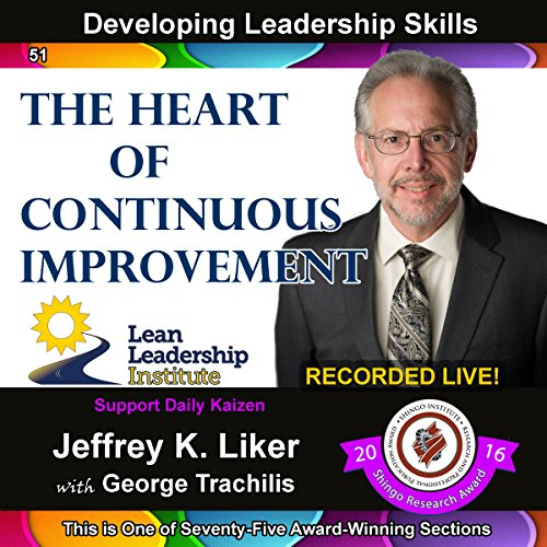 Developing Leadership Skills 51: The Heart of Continuous Improvement, Module 6, Section 2 Titelbild