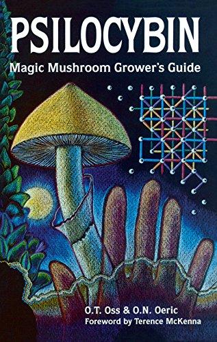 Psilocybin: Magic Mushroom Grower's Guide: A Handbook for Psilocybin Enthusiasts (English Edition)