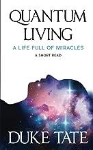 Sponsored Ad - Quantum Living: A Life Full of Miracles
