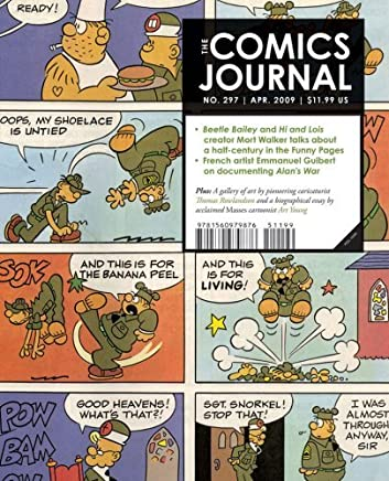 The Comics Journal, No. 297 by Gary Groth (Editor) (9-Jun-2009) Paperback