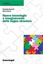 Nuove tecnologie e insegnamento delle lingue straniere (La scuola se Vol. 23) (Italian Edition)