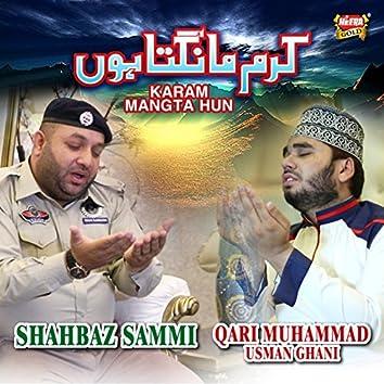 Karam Mangta Hun (feat. Qari Muhammad Usman Ghani)