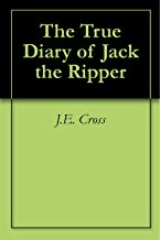 The True Diary of Jack the Ripper