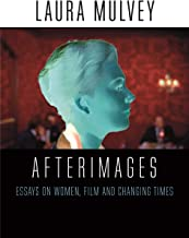 Afterimages: On Cinema, Women and Changing Times