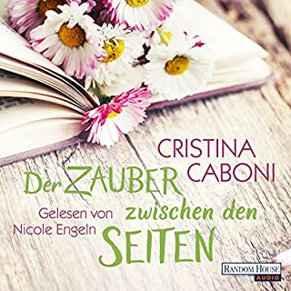 Der Zauber zwischen den Seiten                   By:                                                                                                                                 Cristina Caboni                               Narrated by:                                                                                                                                 Nicole Engeln                      Length: 6 hrs and 23 mins     Not rated yet     Overall 0.0