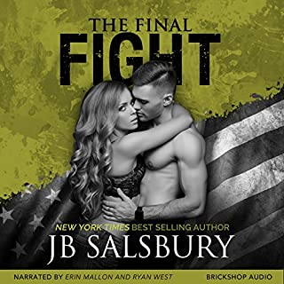 The Final Fight     Fighting Series, Book 8              Written by:                                                                                                                                 JB Salsbury                               Narrated by:                                                                                                                                 Erin Mallon,                                                                                        Ryan West                      Length: 11 hrs and 42 mins     Not rated yet     Overall 0.0