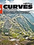 CURVES Schweiz: Band 2: Entlang der Schweizer - Italienischen Grenze