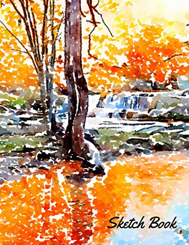 """Sketch Book: Sketch Pad With Beautiful Landscape Cover. 8.5 x 11"""""""