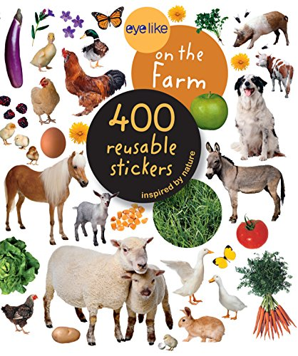 Eyelike on the Farm Stickers: 400 Reusable Inspired by Nature Stickers by Playbac