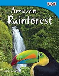 Amazon Rainforest, TIME for Kids Nonfiction Readers